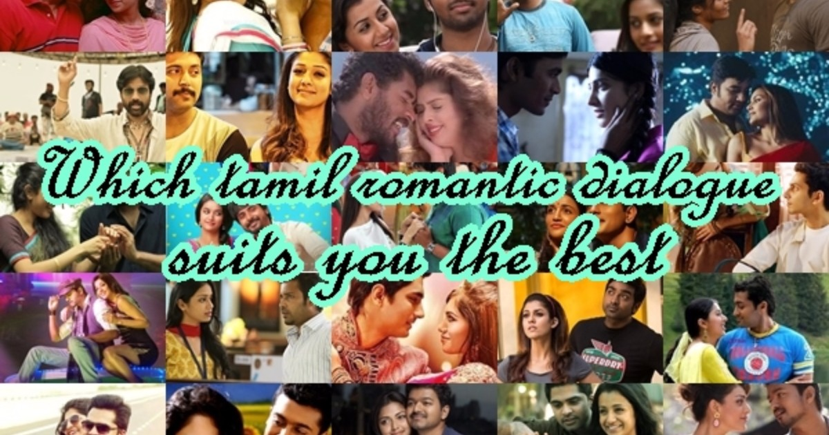 WHICH TAMIL ROMANTIC DIALOGUE SUITS YOU THE BEST