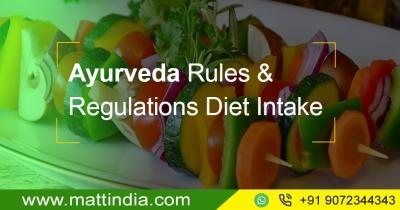 Ayurveda Rules & Regulations Diet Intake