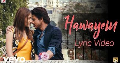 Hawayein - Official Lyric Video   Anushka   Shah Rukh   Pritam   Arijit