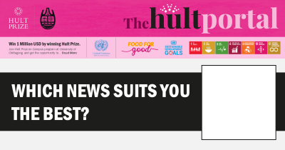 Which news suits you the best?